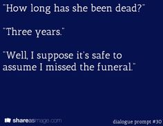Writing prompt: #dialogue prompt #30