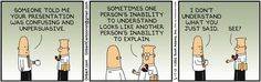 Dilbert. (also works when you are married to somebody whose native language is not your own)