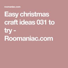 Easy christmas craft ideas 031 to try - Roomaniac.com