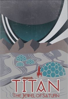 Retro Sci-Fi Titan Travel Poster - 13x19 Print | Flickr - Photo Sharing!