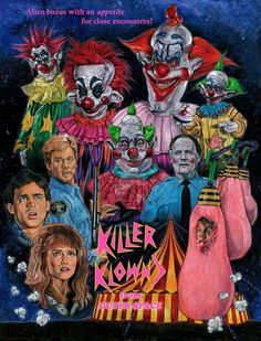 Killer Klowns From Outer a Space (1988) fan poster