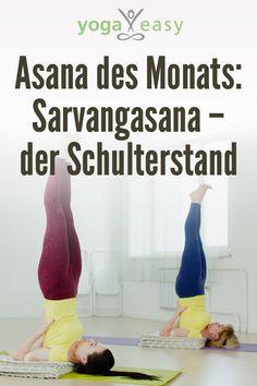 Alles über die Yoga-Übung Schulterstand – Sarvangasana