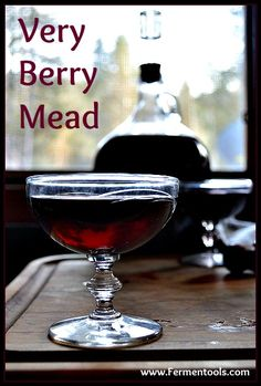 Mead--just the name evokes pictures of women in long velvet gowns and gents on white chargers.  Mead is honey wine with benefits.  In Very Berry Mead, elderberry offers some immune boosting and anti-viral actions.  The deep purple fruit is rich in antioxidants and healthy anthocyanins.  Plus this tastes delicious.