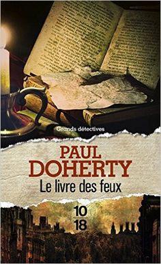 Telecharger Le Livre des feux de Paul DOHERTY PDF, Kindle, eBook, Le Livre des feux PDF Gratuit