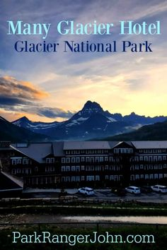 Many Glacier Hotel, Glacier National Park, Montana What to expect during a stay at this historic National Park lodge.  Things to know when planning a visit including reservations, dining, what to do in this part of Glacier National park and mor  #glacier #Nationalpark #findyourpark #NPS