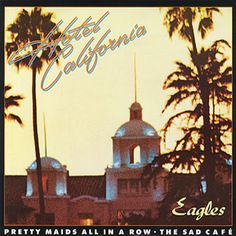 best classic rock music albums - Hotel California/Eagles