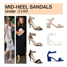 """Under $100: Mid-Heel Sandals"" by polyvore-editorial ❤ liked on Polyvore featuring BP., Sole Society, Nly Shoes, under100 and midheelsandals"