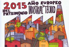 Patrimonio Industrial Arquitectónico: Mis dibujos industriales. 2015 Año Europeo del Patrimonio Industrial y Técnico.
