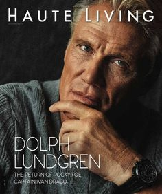 Dolph Lundgren covers the November 2018 issue of Haute Living. Magazine Cover Layout, Dolph Lundgren, Living Magazine, Male Magazine, Cool Photos, Photoshoot, Actors, November, Movie Posters