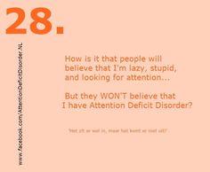 Herkenningspunt 28 ADD (Attention Deficit Disorder) https://www.facebook.com/attentiondeficitdisorder.nl