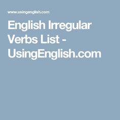 English Irregular Verbs List - UsingEnglish.com