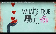 What's true about YOU....a new video from Melody to you...it's medicine for your soul