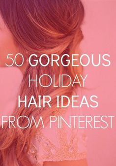 Find your perfect holiday hairstyle!