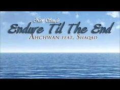 Endure til the End / Ahchwan featuring Shaqad {#HebrewMusis}