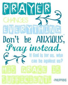 Prayer: Be anxious for nothing