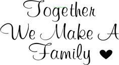 Together+We+Make+A+Family+Large+Vinyl+Wall+Decal+by+Vinyl2Envy,+$19.75