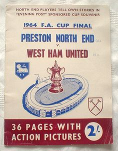 "PRESTON N E v WEST HAM U: 1964 F A CUP FINAL ""LANCASHIRE EVENING POST"" SOUVENIR  in Sports Memorabilia, Football Memorabilia, Fanzines/ Journals/ Magazines 