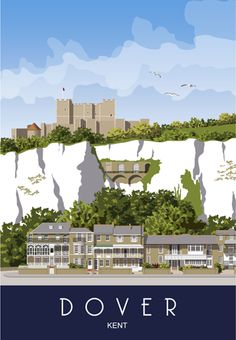Dover Castle on top of the White Cliffs. Kent Coast - Dover Castle on top of the White Cliffs. Posters Uk, Vintage Travel Posters, Railway Posters, Dover England, Kent England, Dover Kent, Kent Coast, Dover Castle, British Travel