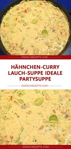 Chicken curry and leek soup Ideal party soup - Suppen - Healthy Recipes Easy Healthy Eating Tips, Healthy Soup, Healthy Chicken, Healthy Snacks, Clean Eating, Healthy Recipes, Soup Recipes, Chicken Recipes, Snack Recipes