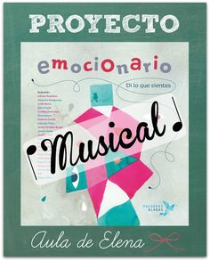 PROYECTO EMOCIONARIO MUSICAL - Aula de Elena Music Activities, Therapy Activities, Word Worm, Teatro Musical, Primary Music, English Fun, School Subjects, Music School, Music For Kids