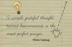 Greatfun4kids: What am I Grateful for Today? Gratitude Quote by Doris Lessing
