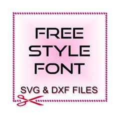 DXF Font Files  DXF Cut Files  DXF Monogram Files  Free by SVGFILE