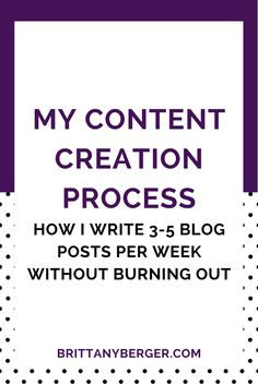 My Content Creation Process for Writing Like a Fiend - Between my solopreneur projects, freelance writing, and my 9-5 gig, I've been blogging nonstop for the past six years. Here's the content creation process I use to create new blog posts efficiently and avoid burnout!
