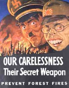 """""""Our Carelessness Their Secret Weapon Prevent Forest Fires"""" Caricatures of Hitler and Hirohito in the foreground of a blazing forest fire. World War II U. Vintage Ads, Vintage Posters, Vintage Travel, Patriotic Posters, Les Aliens, Ww2 Propaganda Posters, Smokey The Bears, Poster Ads, Print Poster"""