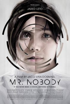 Mr. Nobody, it was a really different movie but I enjoyed it.