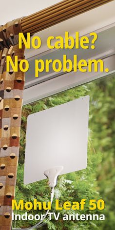 he Leaf® 50 is one of of Mohu's best performing super-thin TV antennas. It mounts easily to a wall, or just about anywhere, really. You can even hide it behind a picture on the wall. The Leaf 50 can receive free over-the-air HDTV broadcasts from multiple directions, so you don't have to move it to pick up signals from different TV towers.