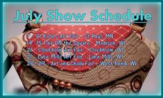 Helen's Daughters Studio: 2018 July Show Schedule St Kates, Lake Mills, Tapestry Fabric, Daughters, Amazing Women, Schedule, Purses And Bags, Totes, Coin Purse