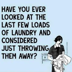 ideas for funny mom quotes laundry Funny Shit, Haha Funny, Funny Stuff, Hilarious, Funny Things, Funny Sarcasm, Random Stuff, Mom Quotes, Funny Quotes
