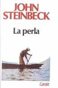 La perla. John Steinbeck. LEIDO