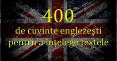 400 de cuvinte englezeşti suficiente pentru a înţelege 75% din texte Real Hauntings, English Exercises, Here On Earth, Do You Believe, Have You Seen, Fiction, Sayings, Interior, Design