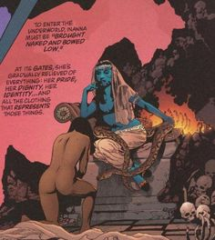 "journeyers-scrapbook:    Inanna ""naked and bowed low"" before Ereshkigal in Alan Moore's Promethea."
