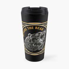'Black And Gold Beware The Bear' Travel Mug by HavenDesign My Coffee, Coffee Mugs, Travel Mugs, I Shop, Bear, Tableware, Fun, Gold, Design