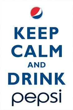 Keep calm and drink #Pepsi