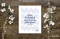 Psalm 73:26 The strength of my heart Chevron by RubiesGlow