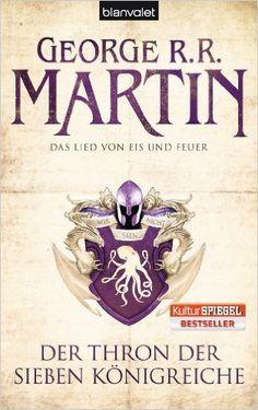 Das Lied von Eis und Feuer 03: Der Thron der Sieben Königreiche: Amazon.de: George R.R. Martin, Andreas Helweg: Bücher