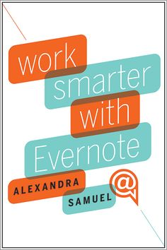 Work Smarter with Evernote - Alexandra Samuel, Evernote for Research Evernote, This Is A Book, The Book, Books To Buy, My Books, Professional Goals, Computer Technology, Computer Tips, Digital Technology