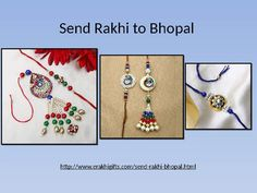 Buy and Send Rakhi to Bhopal via erakhigifts.com and give your bro&sis a pleasant surprise residing in Malaysia. you can also send rakhi chocolates,designer rakhi,rakhi with Sweets etc.  To know more Just visit: http://www.erakhigifts.com/send-rakhi-bhopal.html