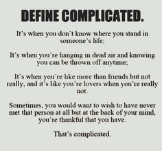 Bilderesultat for complicated love Now Quotes, Hurt Quotes, Sad Love Quotes, Words Quotes, Quotes To Live By, Life Quotes, Sayings, Qoutes, Girly Quotes