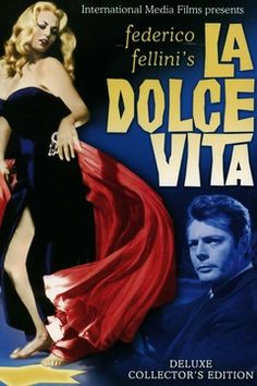 La Dolce Vita by Federico Fellini with Marcello Mastroianni and Anita Ekberg