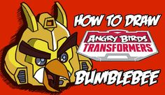 How to draw Bumblebee from Angry birds Transformers!! - YouTube
