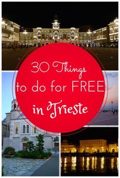30 Things to do for free in #Trieste, #Italy