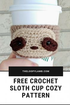 Free Crochet Sloth Cup Cozy Pattern from The Loopy Lamb. An adorable and quick crochet pattern that Crochet Sloth, Crochet Coffee Cozy, Crochet Cozy, Cute Crochet, Quick Crochet Gifts, Crochet Teacher Gifts, Crochet Christmas Cozy, Crochet Sheep, Coffee Cup Cozy