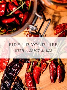 Fire up your life with a spicy salsa