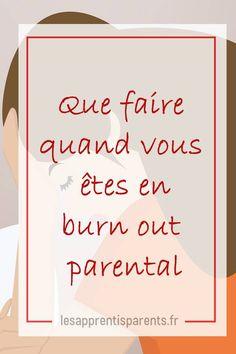 Que faire quand vous êtes en burn out parental Burn Out Parental, Positive Attitude, Positive Vibes, Education Positive, Mission Impossible, Happy Mom, Your Family, Coaching, Parenting