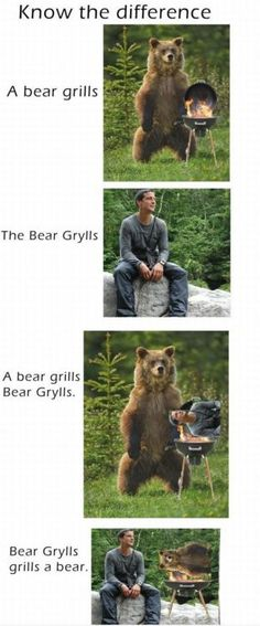 Ohhh Bear Grylls...whatta joke.