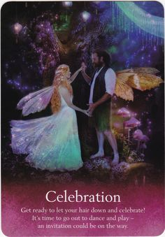 Oracle of the fairies by Karen Kay 🧚♀️🧚♀️ Celebration 🥳 Get ready to let your hair down.Its time to go out to dance & play an invatation could be on its way 😇 Love You Forever Book, Spiritual Manifestation, Angel Guide, Angel Prayers, Oracle Tarot, Angels Among Us, Let Your Hair Down, Angel Cards, Card Reading